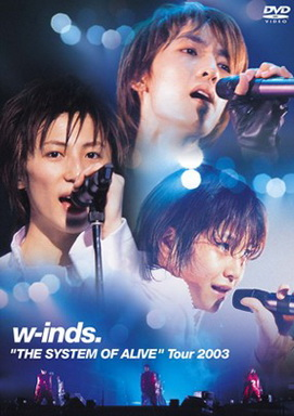 """[TV-SHOW] w-inds. """"THE SYSTEM OF ALIVE"""" Tour 2003 (2003/11/06)"""