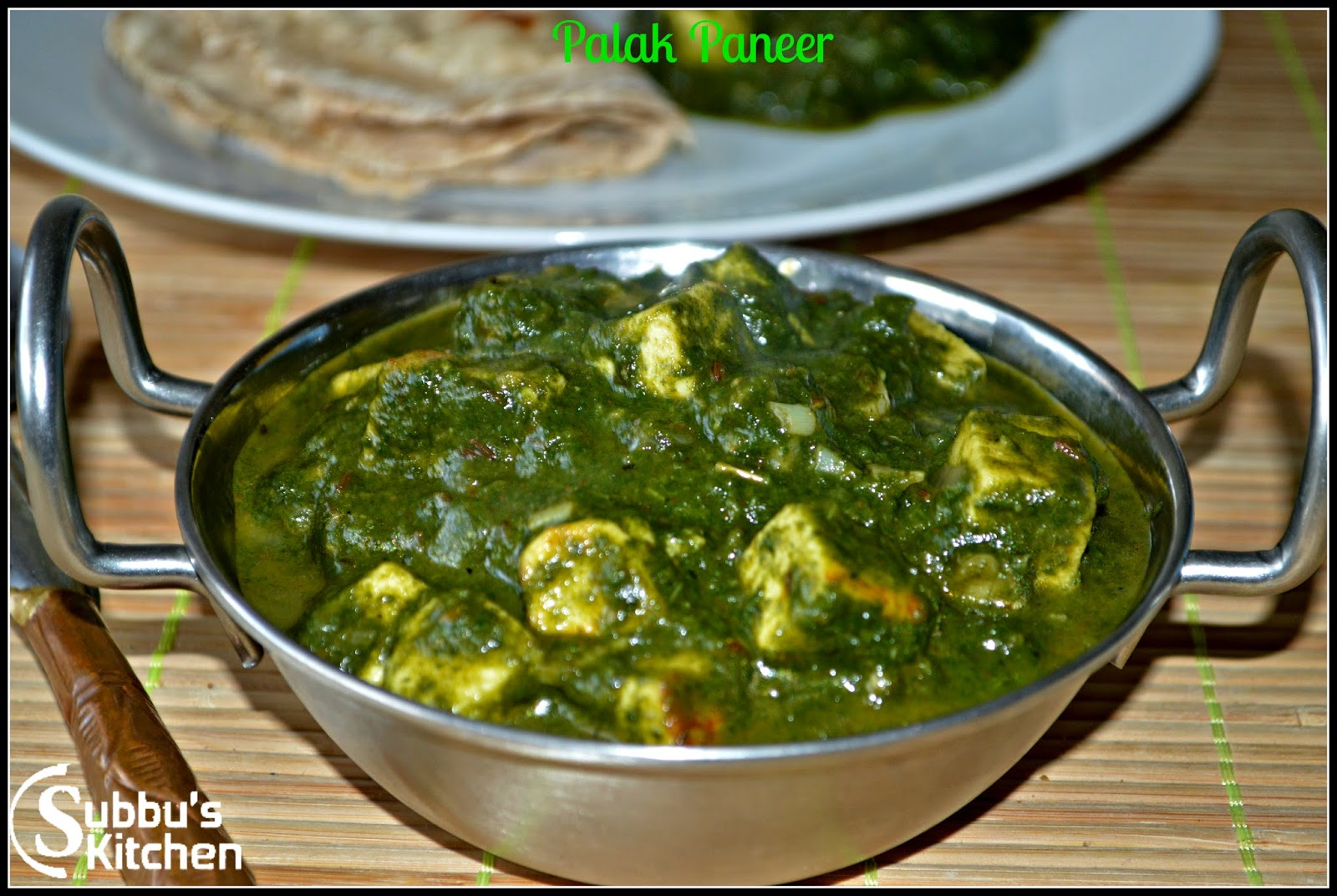 Palak Paneer | Subbus Kitchen