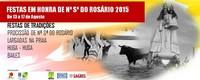 Rosário(Moita)- Festas em Hª de Nª Srª do Rosário 2015- 13 a 17 Agosto