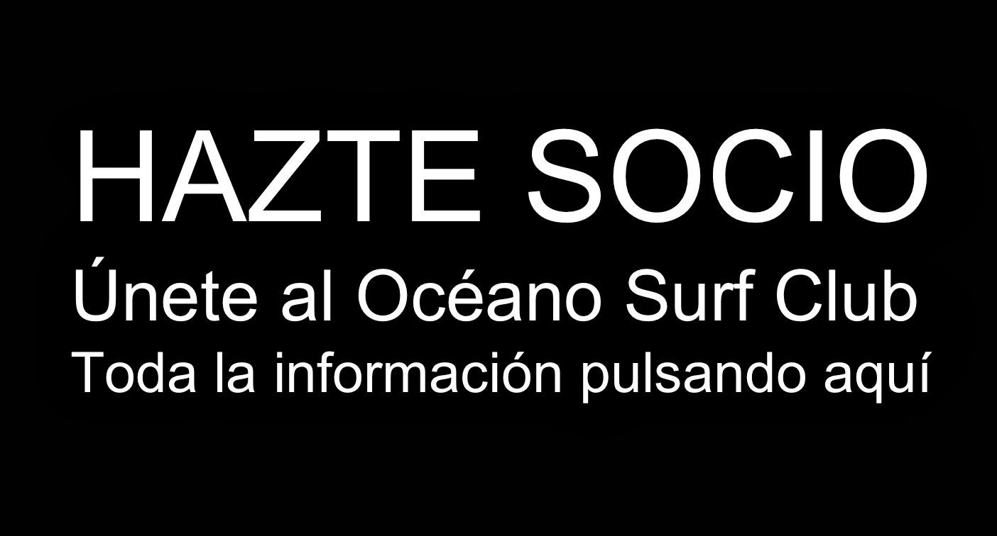 HAZTE SOCIO DEL OCÉANO SURF CLUB