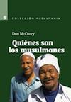 Don McCurry-Quiénes Son Los Musulmanes-
