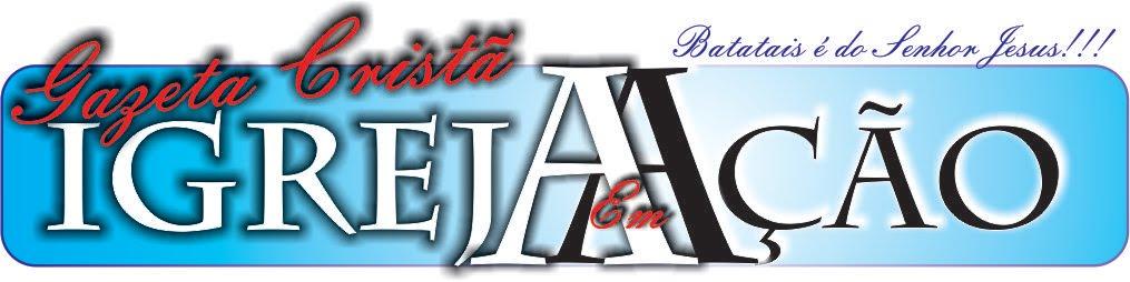 Gazeta Cristã  - Batatais