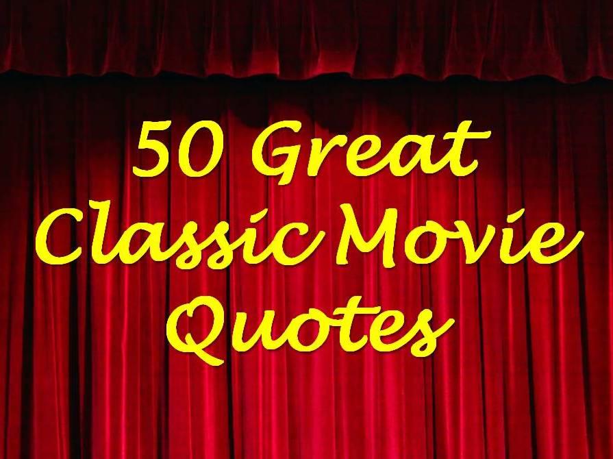 classic movie quotes about love quotesgram