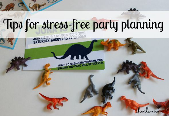 Tips for stress-free party planning - toddler dinosaur birthday | www.shealennon.com