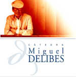 Cátedra Miguel Delibes
