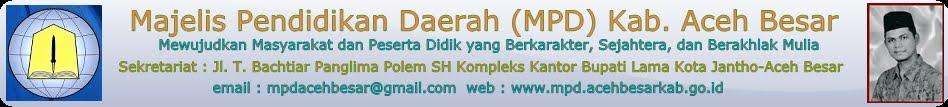 Majelis Pendidikan Daerah (MPD) Kab. Aceh Besar