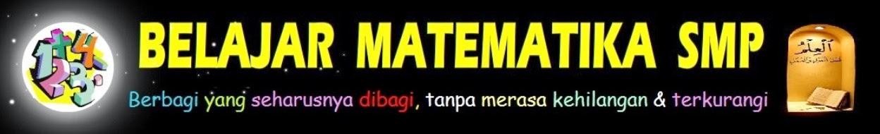 BELAJAR MATEMATIKA SMP