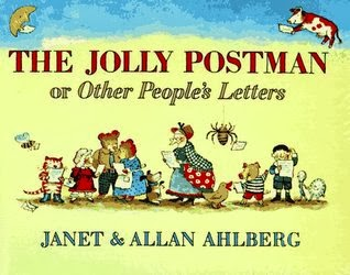 The Jolly Postman, or Other People's Letters by Janet & Allan Ahlberg