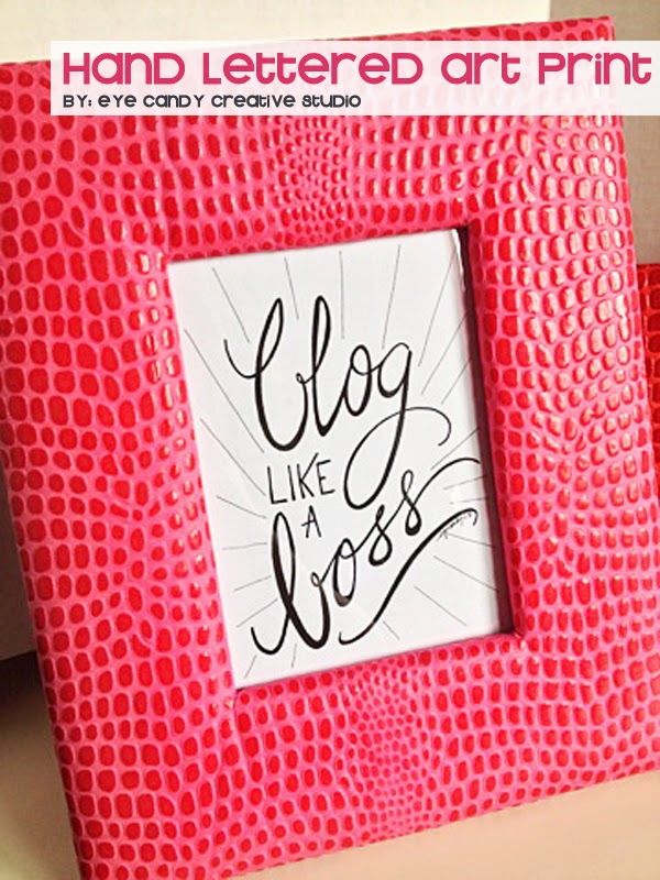 hand lettered art print, blog like a boss, IKEA frame, hot pink frame, hand lettering