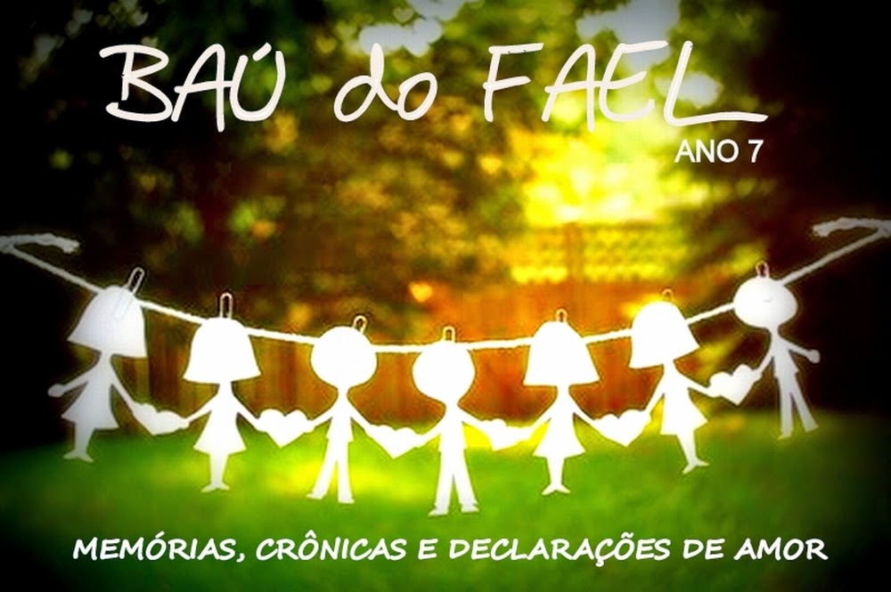 BAÚ DO FAEL