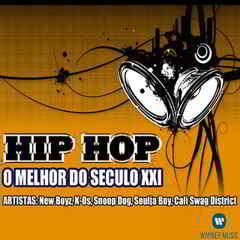 hip Download   Hip Hop: O Melhor do Seculo XXI (2012)