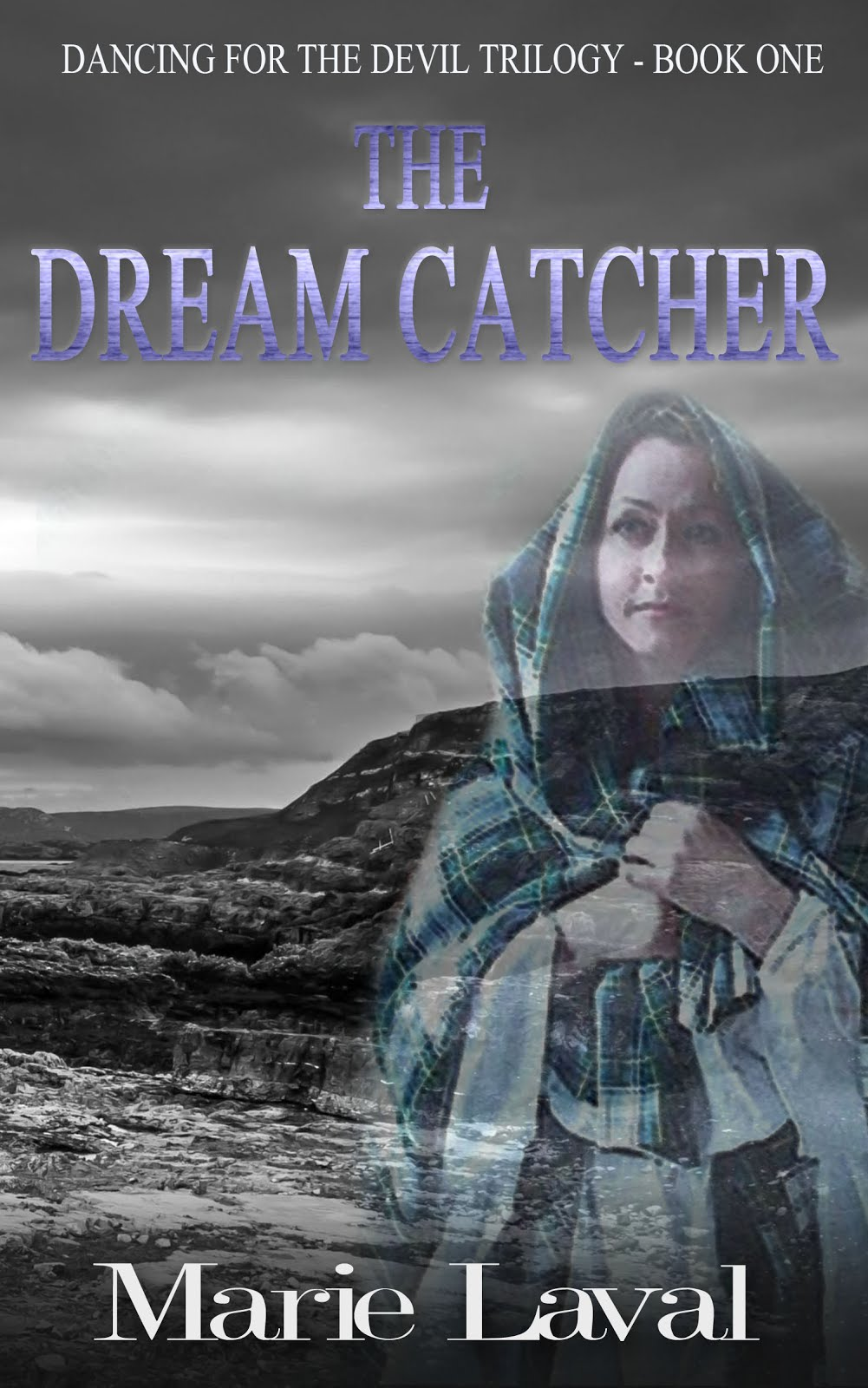 THE DREAM CATCHER, Book 1 of the Dancing for the Devil Trilogy