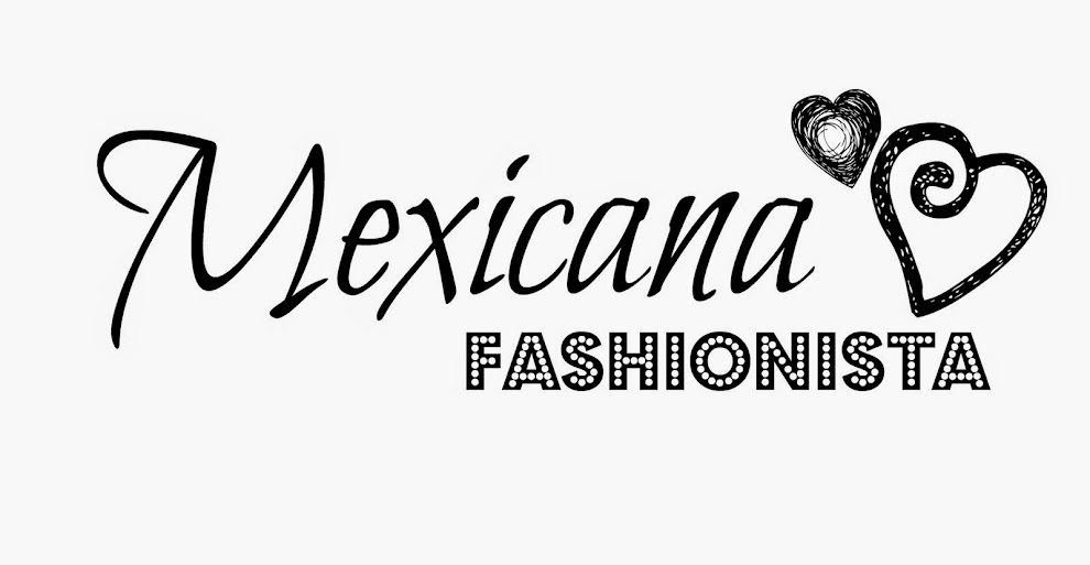Mexicana Fashionista