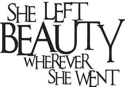 She Left Beauty Wherever She Went || Motivational Monday