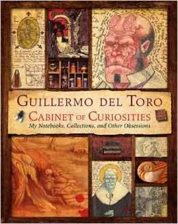 http://www.amazon.com/Guillermo-del-Toro-Cabinet-Curiosities/dp/0062082841/ref=sr_1_2?s=books&ie=UTF8&qid=1398190180&sr=1-2&keywords=cabinet+of+curiosities