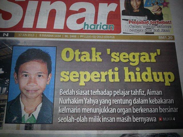 Malaysia Sejahtera Subhanallah Otak Mangsa Kebakaran Segar