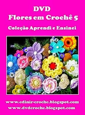 dvd flores em croche 5 volumes com Edinir-Crocha na loja curso de croche com frete gratis
