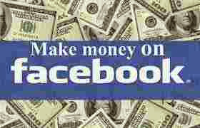 How to earn from facebook, Earn from facebook