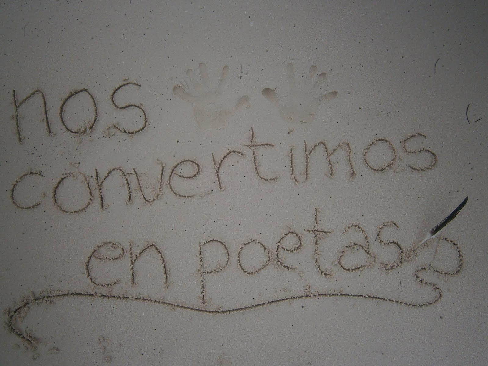 Nos convertimos en poetas