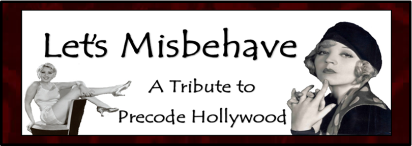 Let's Misbehave: A Tribute to Precode Hollywood