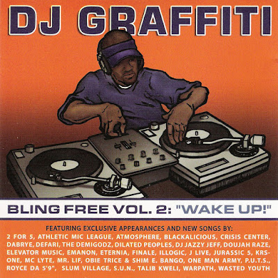 DJ Graffiti - Bling Free Vol. 2 Wake Up! (2002)