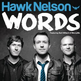 Hawk Nelson's Words