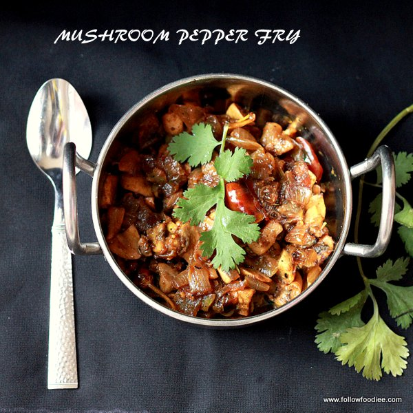 Easy Mushroom pepper fry recipe with step wise pictures