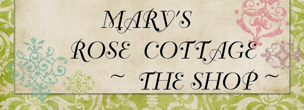 marysrosecottageshop