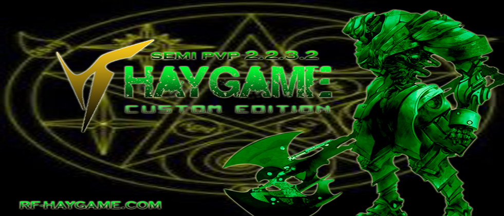 RF HAYGAME 2232 ( RF Private Server )