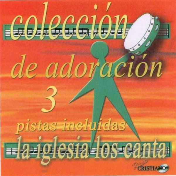 La Iglesia Los Canta-Colección Adoración 3-