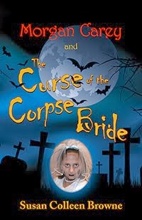A Halloween chapter book for tweens! Morgan Carey and The Curse of the Corpse Bride