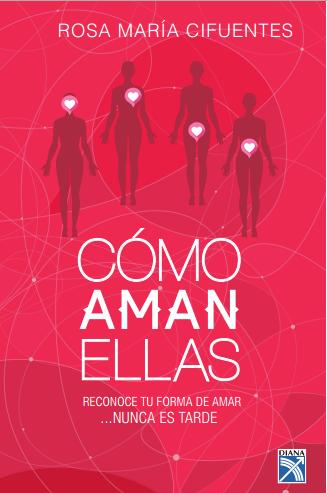 CÓMO AMAN ELLAS (Cllick aquí)