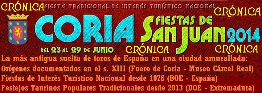 Sanjuanes de Coria 2014: Crónica