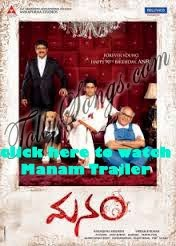 MANAM Telugu Movie Trailers