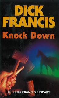 Knock Down (published in 1974) - A novel by Dick Francis - the story of a bloodstock agent