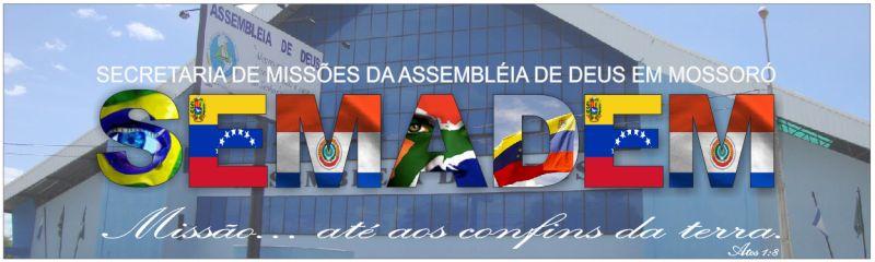 Secretaria de  Missões da Assembléia de Deus em Mossoró