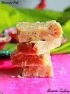 Mysore Pak, Besan Flour Fudge