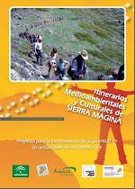 Itinerarios Medioambientales y culturales de Sierra Mágina.