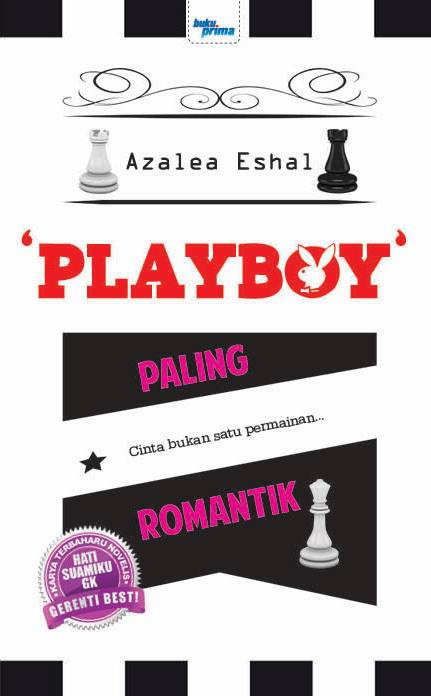 NOVEL 4 : PLAYBOY PALING ROMANTIK