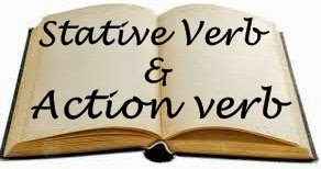Stative Verb dan Action Verb