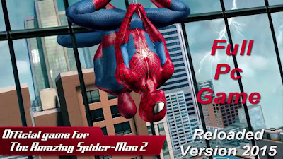 How to Download and Install The Amazing Spider Man 2 Full Pc Game – Reloaded Version 2015 – Direct Link – Torrent Link – 7.32 Gb – Working 100% .