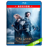 El Cazador y la Reina del Hielo (2016) THEATRICAL BRRip 720p Audio Dual Latino-Ingles