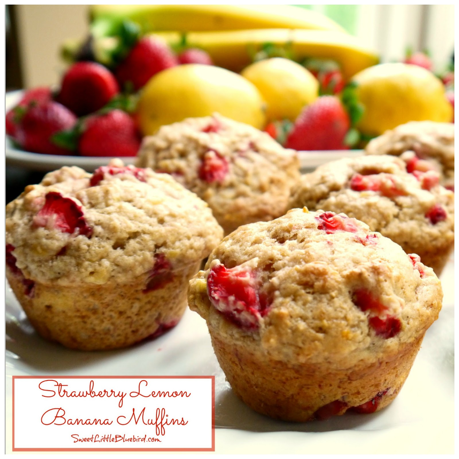 Strawberry Banana Muffins Strawberry Lemon Banana