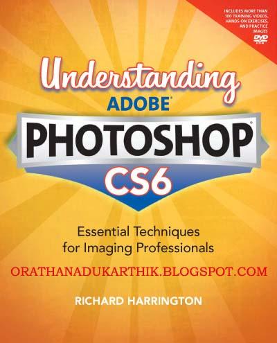 PHOTOSHOP CS6 TECHNIQUES இதழை டவுன்லோட் செய்ய 1354530408_understanding-adobe-photoshop-cs6-1+copy