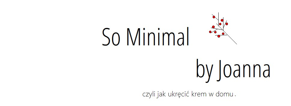 So Minimal by Joanna
