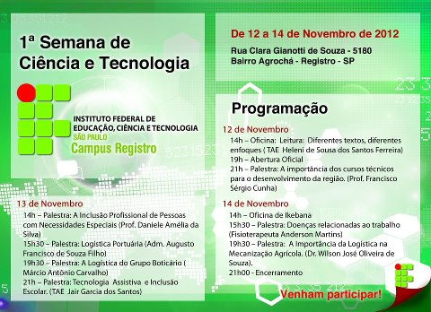 1ª Semana de Ciência e Tecnologia no Instituto Federal em Registro-SP