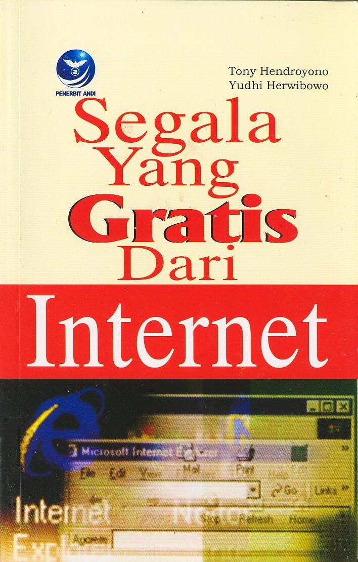 Segala yang Gratis dari Internet