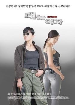 Cô Gái Bá Đạo - Lady Furious () Poster