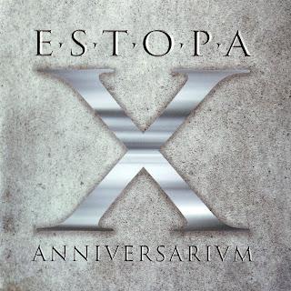 X Anniversarium - Estopa