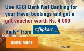 ICICI Bank Net Banking to get worth Rs. 4,000 Flipkart Gift Vouchers